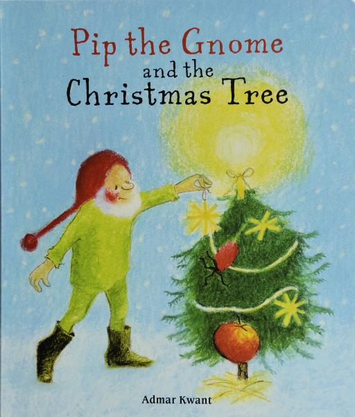Pip the Gnome and the Christmas Tree